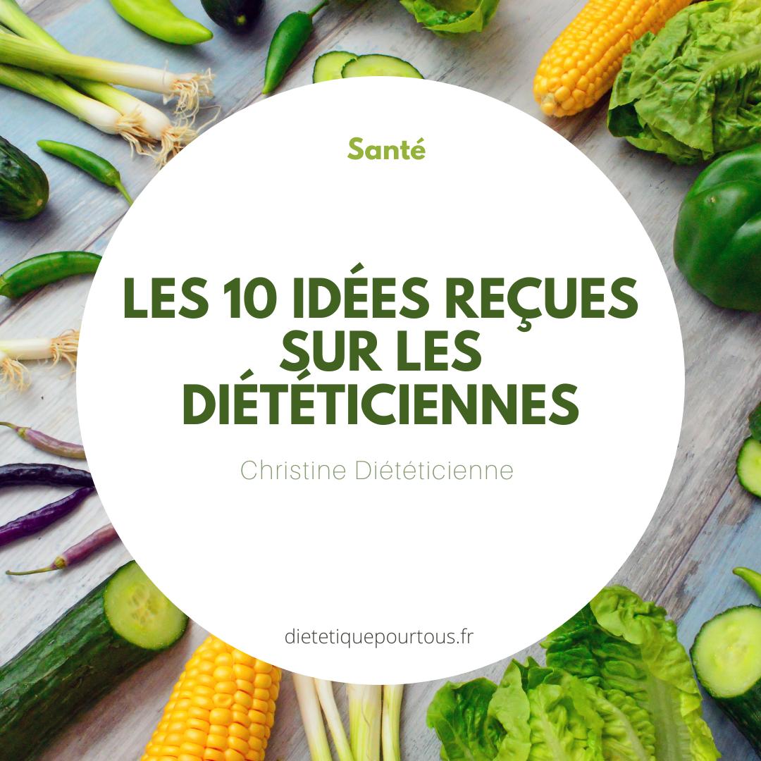 10 idées reçues sur les Diététiciennes